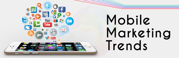 Mobile Marketing Trends of 2016
