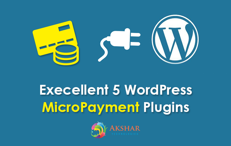 Execellent 5 WordPress MicroPayment Plugins