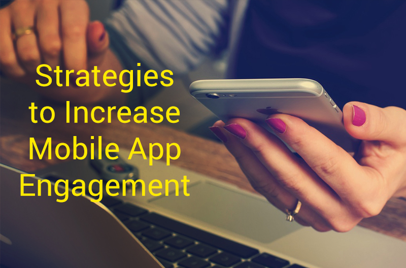 Strategies To Increase Mobile App 01