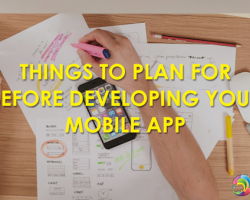 Things To Plan for Before Developing Your Mobile App