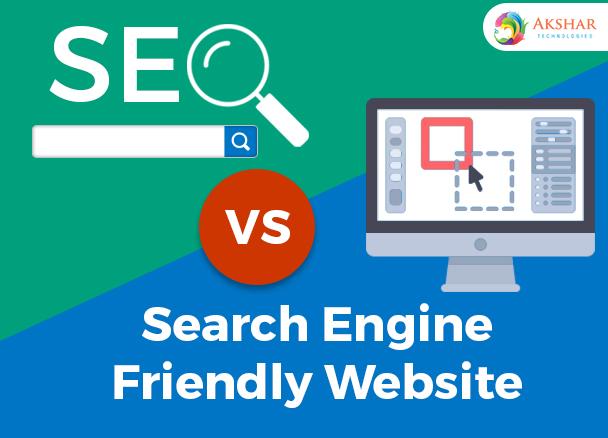 SEO Vs Search Engine Friendly Website