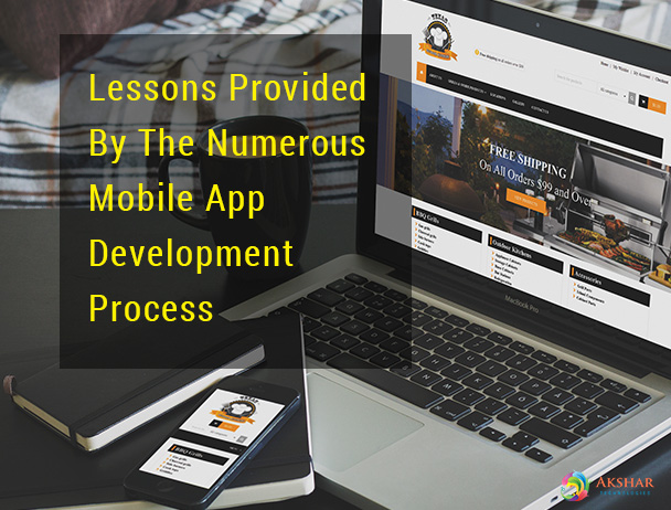 Lessons Provided By The Numerous Mobile App Development Process