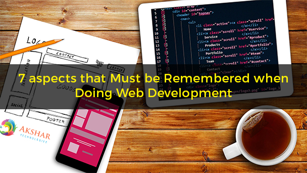 7 Aspects That Must Be Remembered When Doing Web Development