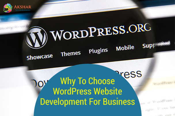 Why To Choose WordPress Website Development Business